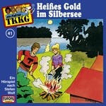 Cover: Heißes Gold im Silbersee